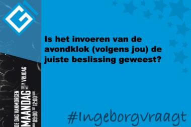 Ingeborg vraagt: Is het invoeren van de avondklok (volgens jou) de juiste beslissing geweest?