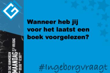 Ingeborg vraagt: Wanneer heb jij voor het laatst een boek voorgelezen?