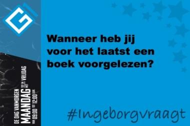Ingeborg vraagt: Wanneer heb jij voor het laatst een boek gelezen?